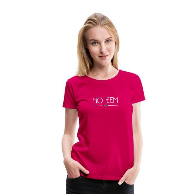 Knalroze versie van het ho eem t-shirt voor dames van groningerplaza